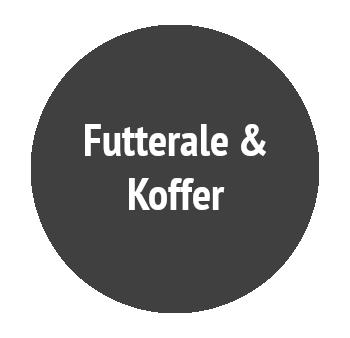 Futterale & Koffer