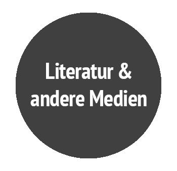 Literatur & andere Medien